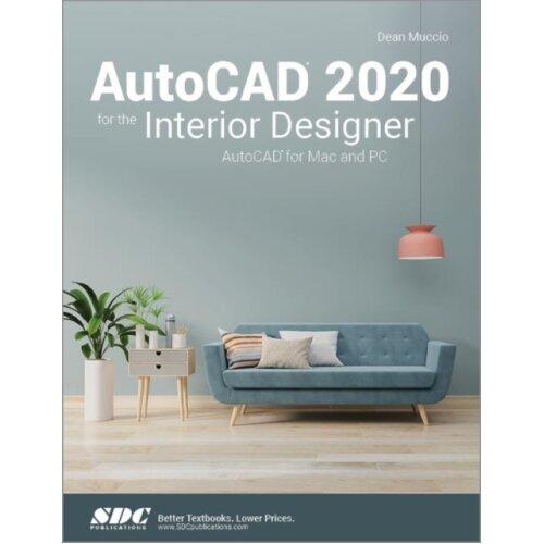 AutoCAD 2020 for the Interior Designer by Muccio & Dean