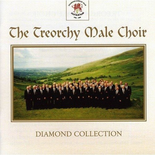 The Treorchy Male Voice Choir - the Diamond Collection [CD]