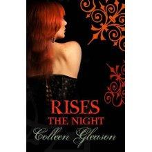 Rises the Night (Gardella Chronicles) - Used