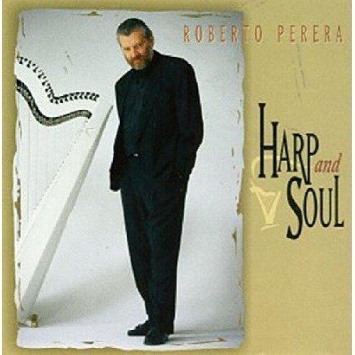 Roberto Perera - Harp and Soul [CD]
