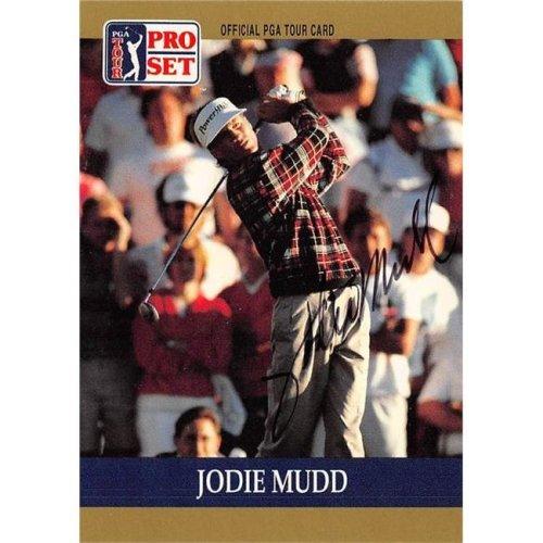 Autograph Warehouse 527963 Jodie Mudd Autographed Trading Card - Golf, PGA Tour & Georgia Southern, SC 1990 Pro Set No.42