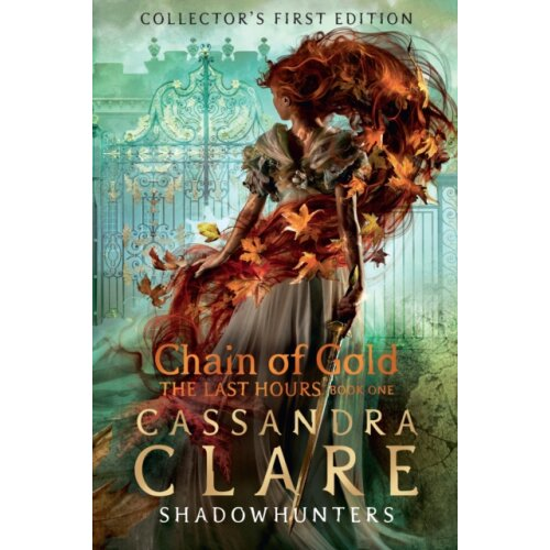 Last Hours Chain of Gold by Clare & Cassandra