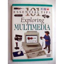 Exploring Multimedia 101 Essential Tips - Used