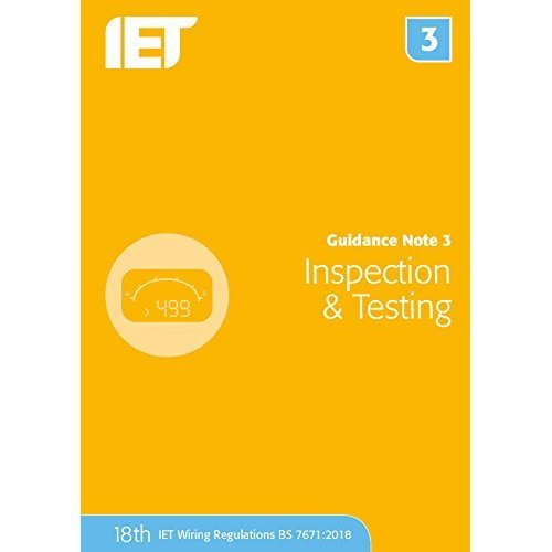 Guidance Note 3: Inspection & Testing (Electrical Regulations)