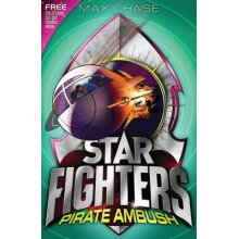 STAR FIGHTERS 7 Pirate Ambush by Chase & Max - Used