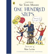 One Hundred Steps The Story of Captain by Moore & Captain Tom