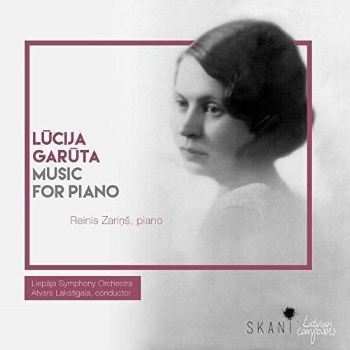 Liepaja Symphony Orchestra and Atvars Lakstigala Reinis Zarins - Lucija Garuta: Music for Piano [CD]