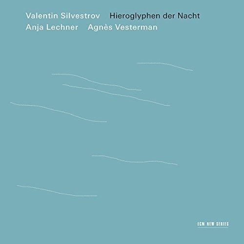 Valentin Silvestrov - Hieroglyphen Der Nacht [CD]