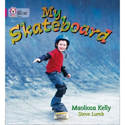 My Skateboard: Band 01A/Pink A (Collins Big Cat) (Paperback)