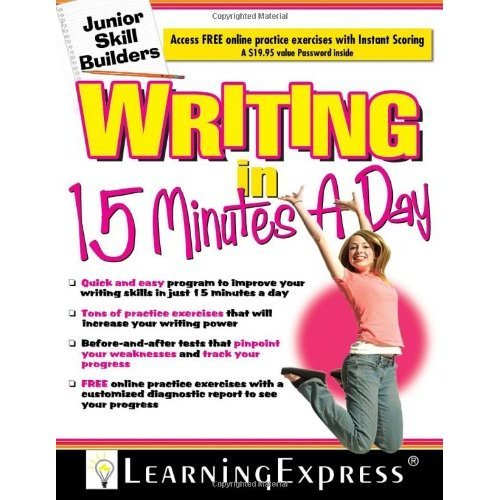 Writing in 15 Minutes a Day [With Free Online Practice Exercises Access Code] (Junior Skill Builders)