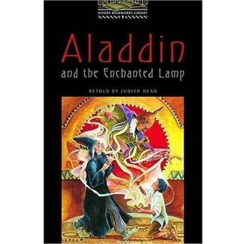 The Oxford Bookworms Library: Stage 1: 400 Headwords: Aladdin and the Enchanted Lamp (Oxford Bookworms ELT)