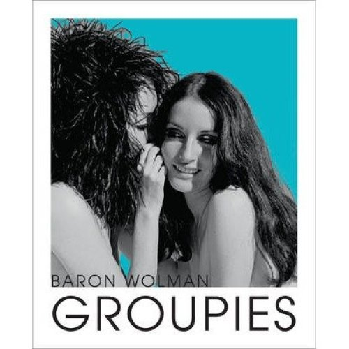 Groupies and Other Electric Ladies