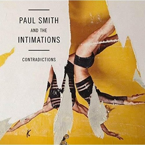 Paul Smith and the Intimations - Contradictions [CD]