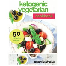 Ketogenic Vegetarian Cookbook: Ketogenic Vegetarian Secrets Cookbook, Keto for Beginners Guide - Used