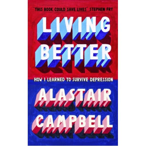 Living Better by Campbell & Alastair