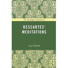 The Routledge Guidebook to Descartes' Meditations (The Routledge Guides to the Great Books)