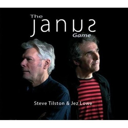 Steve Tilston and Jez Lowe - the Janus Game [CD]