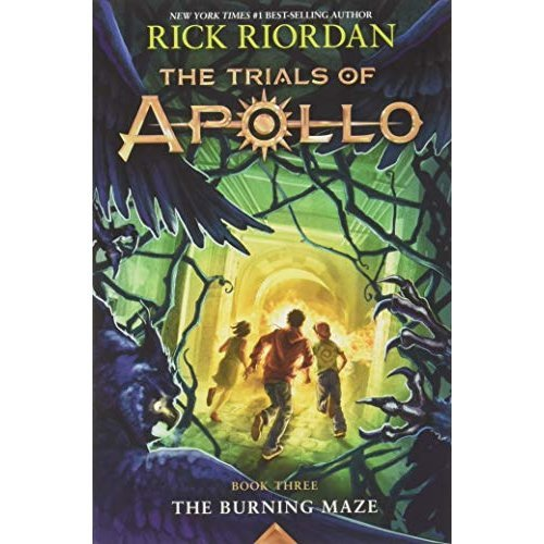 The Burning Maze (Trials of Apollo)