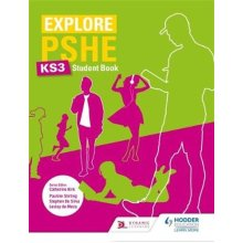 Explore PSHE for Key Stage 3 Student Book