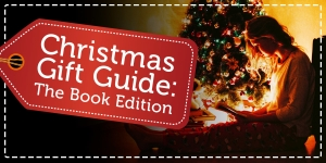 Christmas Gift Guide: The Book Edition