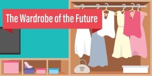 The Wardrobe Of The Future
