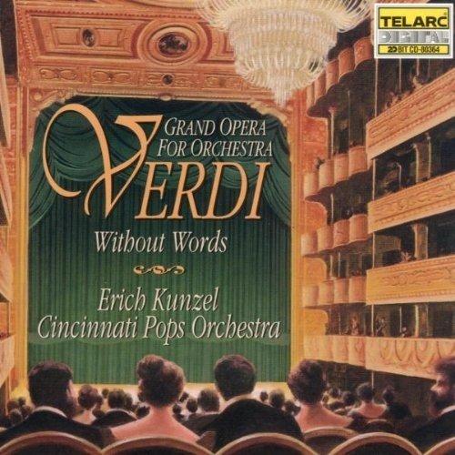 Cincinnati Pops Orch/kunzel - Verdi Without Words [CD]