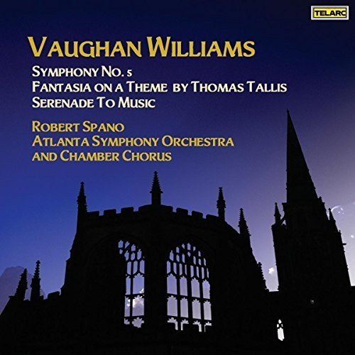 Vaughan Williams: Symphony No. 5; Fantasia on a Theme by Thomas Tallis; Serenade to Music [CD]