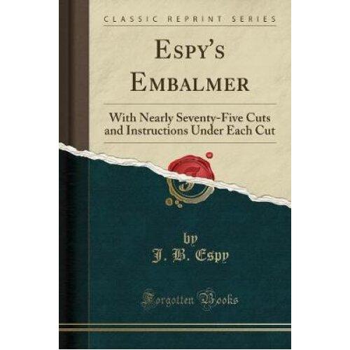 Espy's Embalmer