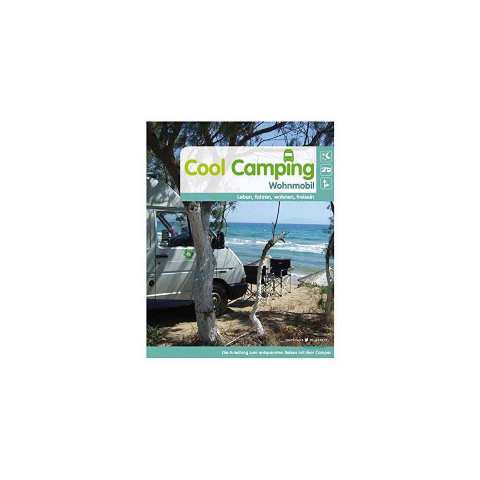 Cool Camping Wohnmobil: Leben, fahren, wohnen, frei sein