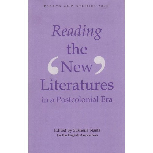 Reading the `New' Literatures in a Post-Colonial Era (53) (Essays and Studies)