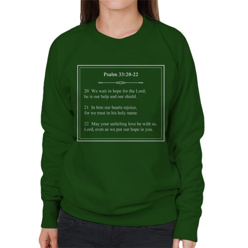 Religious Quotes Our Help And Shield Psalm 33 20 22 Women's Sweatshirt