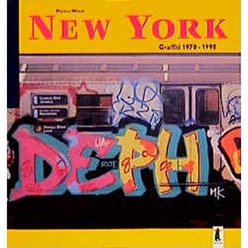 New York Graffiti 1970-1995.