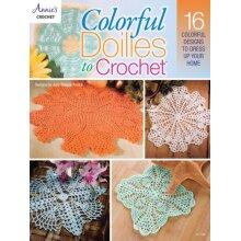 Colorful Doilies to Crochet by Teague-Treece & Judy