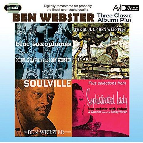 Ben Webster - Three Classic Albums Plus [Blue Saxophones / Soulville / The Soul Of Ben Webster] [CD]