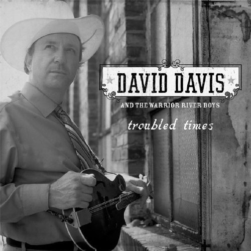 Davis David/warrior River Boys - Troubled Times [CD]