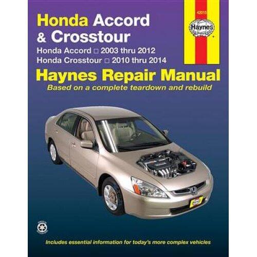 Honda Accord & Crosstour 03-14 by Haynes Publishing