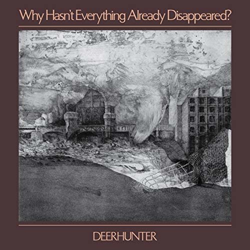 DEERHUNTER - WHY HASNT EVERYTHING ALREADY [CD]