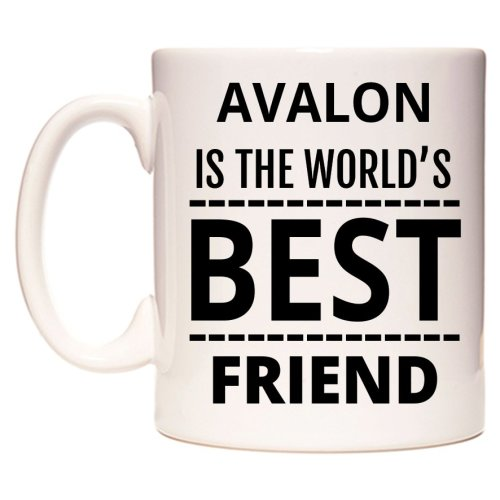 AVALON Is The World's BEST Friend Mug