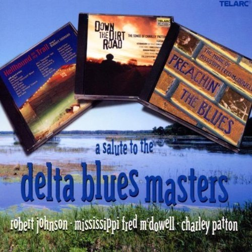 A Salute to the Delta Blues Masters [CD]