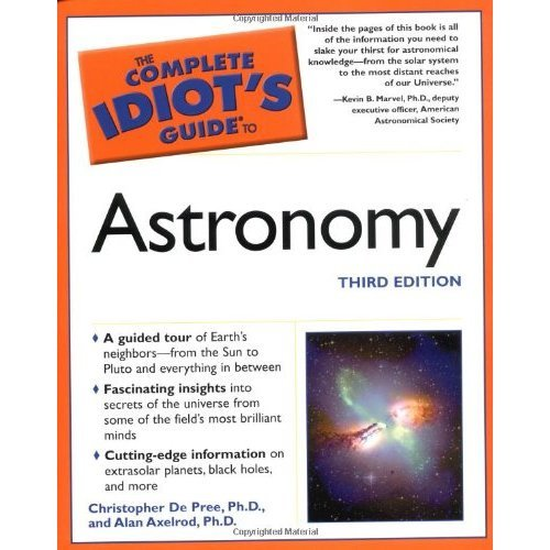 Complete Idiot's Guide to Astronomy (Complete Idiot's Guides (Lifestyle Paperback))