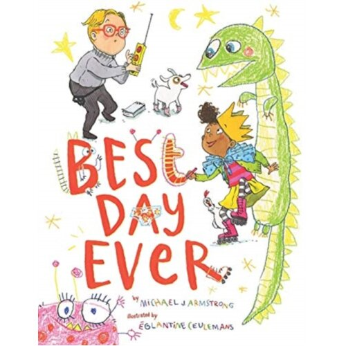 Best Day Ever by Armstrong & MichaelCeulemans & Eglantine