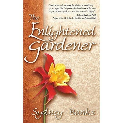 Enlightened Gardener, The (Enlightened Gardener Series)
