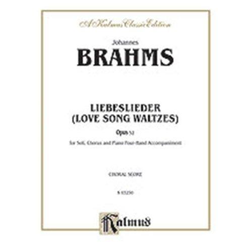 Alfred 00-K03250 BRAHMS LOVESONGS OP.52 1P4H V