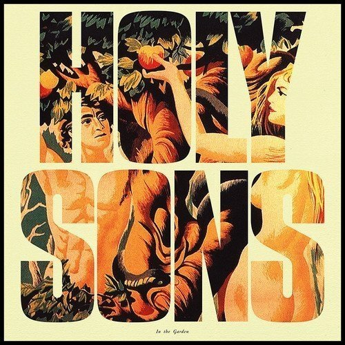 Holy Sons - in the Garden [CD]