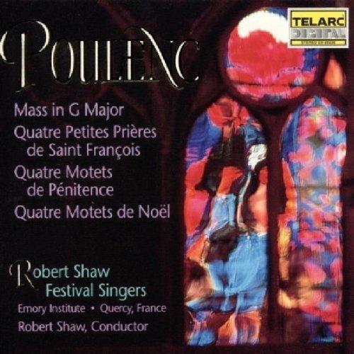 Robert Shaw Festival Singers - Poulenc: Mass in G Major; Motets [CD]