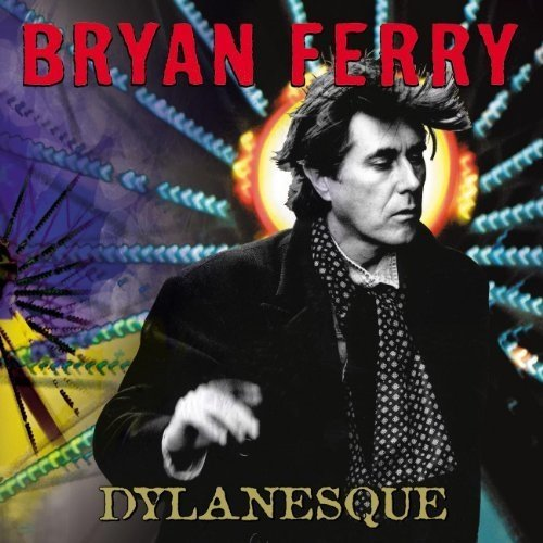 Bryan Ferry - Dylanesque [CD]