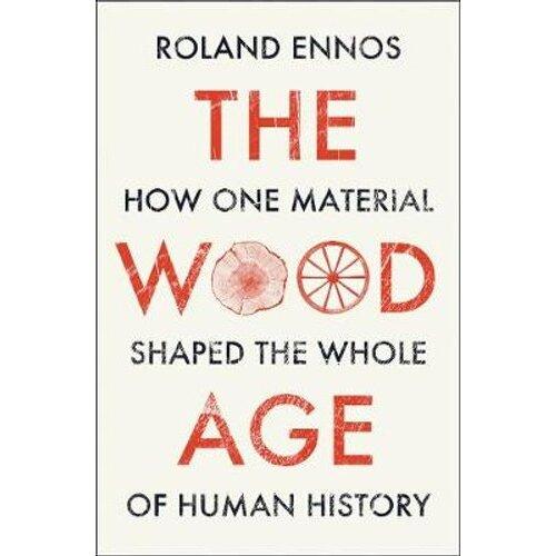 The Wood Age | Hardback