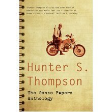 The Gonzo Papers Anthology (Hunter S Thompson) - Used