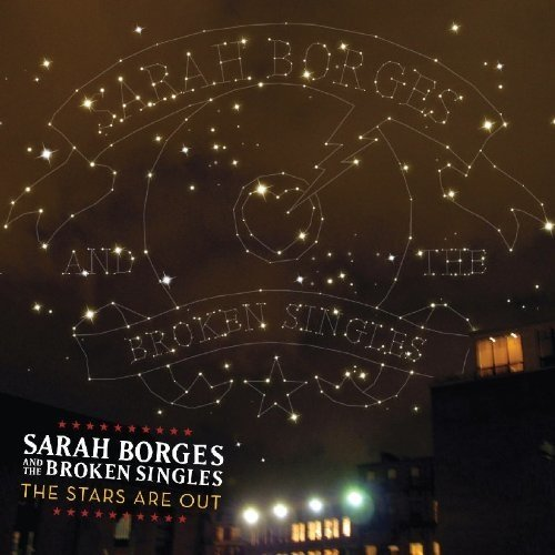Borges Sarah and the Broken Si - the Stars Are out [CD]