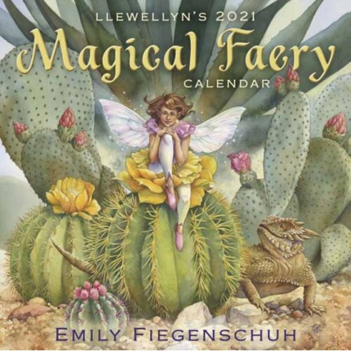 Llewellyns 2021 Magical Faery Calendar by Fiegenschuh & Emily